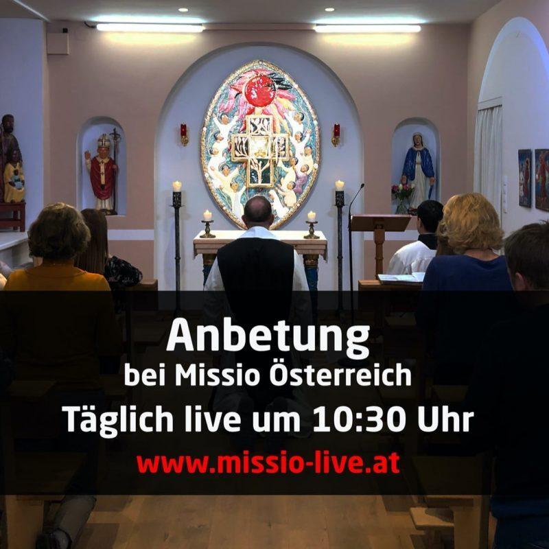 Livestream Anbetung Missio Österreich